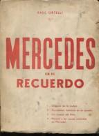 MERCEDES EN EL RECUERDO RAUL ORTELLI 169 PAG ZTU. - Ontwikkeling