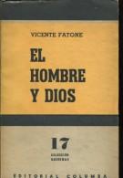 EL HOMBRE Y DIOS VICENTE FATONE EDITORIAL COLUMBA 63 PAG ZTU. - Ontwikkeling