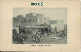 Libia Colonia Italiana Tripoli Mercato Del Pane - Libya