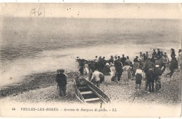 VEULES LES ROSES  Arrivée Des Barques De Pêche  écrite TB - Veules Les Roses