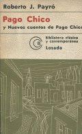 PAGO CHICO ROBERTO J. PAYRO EDITORIAL LOSADA S. A. 204  PAG ZTU. - Ontwikkeling
