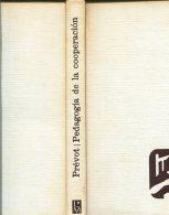 PEDAGOGIA DE LA COOPERACION ESCOLAR GEORGES PREVOT EDITORIAL LUIS MIRACLE S. A. 158  PAG ZTU. - Ontwikkeling