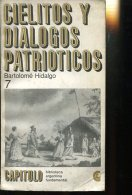 CIELITOS Y DIALOGOS PATRIOTICOS BARTOLOME HIDALGO 76  PAG ZTU. - Ontwikkeling