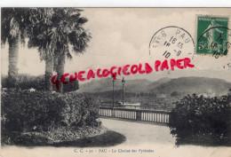 64 - PAU - LA CHAINE DES PYRENEES - Pau