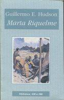 MARTA RIQUELME GUILLERMO E. HUDSON EDICIONES NUEVO SIGLO 127 PAG ZTU. - Ontwikkeling