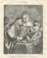 GRAVURE De 1857.. Le CHAT MALADE, Par WATTEAU, Gravé Par Liotard... Dessin De Bocourt - Stampe & Incisioni