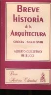 BREVE HISTORIA GRECIA-SIGLO XVIII ALBERTO GUILLERMO BELLUCCI 330 PAG ZTU. - Ontwikkeling
