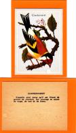Les Oiseaux , Chardonneret,  Editions Volumétrix, Scolaire, Bon Point - Documentos Antiguos