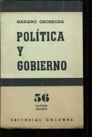 POLITICA Y GOBIERNO MARIANO GRONDONA EDITORIAL COLUMBA 62  PAG ZTU. - Ontwikkeling