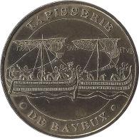 2007 - BAYEUX - La Tapisserie De Bayeux / MONNAIE DE PARIS - Monnaie De Paris