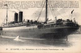 4534. CPA 76 LE HAVRE. LE ROCHAMBEAU DE LA CIE GENERALE TRANSATLANTIQUE - Porto