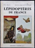 Nouvel Atlas D´Entomologie - Lépidoptères De France - N° 6 Fascicule II -  Éditions N. Boubée & Cie. - ( 1967 ) . - Wissenschaft
