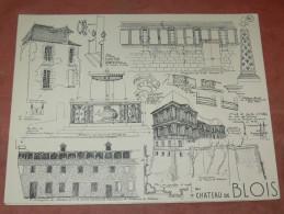 BLOIS  / ARCHITECTURE/ 1CROQUIS LAPRADE DE 1940 /  CHATEAU DE BLOIS /   FORMAT 31X24 CM - Architecture