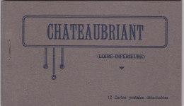 Bc - Carnet Complet De 12 Cpa Châteaubriant - Châteaubriant
