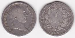 1 FRANC NAPOLEON 1er 1808 B En ARGENT (voir Scan) - France