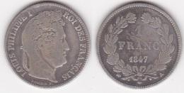 1 FRANC LOUIS PHILIPPE 1847 A En ARGENT  (voir Scan) - H. 1 Franco