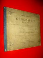 Cours Normal De Géographie Livre-Atlas  L. Sanis   (vers 1870) - Libri, Riviste, Fumetti