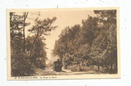Cp , 17 , SAINT PALAIS SUR MER , Chemin De Fer , Tram En Forêt , Tramway , Train , écrite 1929 , Ed : Nouvelles Galeries - Tramways