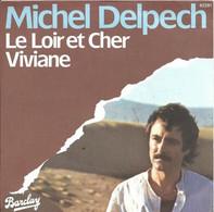 """Michel Delpech  """"  Le Loir Et Cher  """" - Unclassified"""