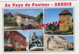 39 -  ARBOIS - AU PAYS DE PASTEUR - Arbois