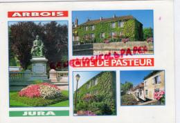 39 - ARBOIS - STATUE DE PASTEUR - - Arbois