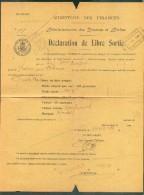 Document De L'administration Des Douanes Et Accises (Ministère Des Finance)  DECLARATION DE LIBRE SORTIE Avec Cachet Fer - Railway