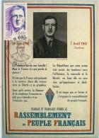 GENERAL DE GAULLE * FRANCAIS & FRANCAISES FORMEZ LE RASSEMBLEMENT  PEUPLE FRANCAIS * DE GAULLE SUR LES MURS DE FRANCE  * - Weltkrieg 1939-45