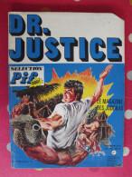 Dr Justice N° 3 De 1973. Docteur. Sélection Pif Gadget. Le Magazine Des Judokas - Livres, BD, Revues