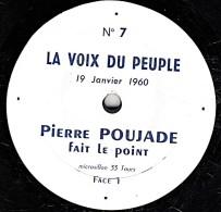 Microsillon 33 T. - 25 Cm - état  TB - PIERRE POUJADE  Fait Le Point - 19 Janvier 1960 Face 1 Et 2 - Limited Editions
