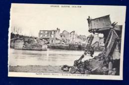GRANDE GUERRE 1914-18 - Saint Mihiel - Ruins Du Pont - Saint Mihiel