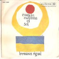 """Los Hermanos Rigual - Cuando Calienta El Sol NM/NM 7"""" - Disco, Pop"""