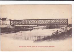 CPA PONT DE TRILBARDOU 77 BORDS DE MARNE - Puentes