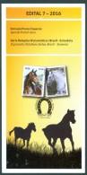 BRAZIL 2016  - Diplomatic Relations : Brazil And Slovenia – Horses -  EDICT # 7 - Brazil