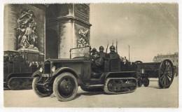 """MILITARIA GUERRE MATERIEL : """" Artillerie Militaire Devant L'Arc De Triomphe """" Matériel Militaire - Equipment"""