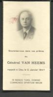 Image Religieuse Souvenez Vous Dans Vos Prieres Du Général VAN HEEMS Rappelé à DIEU Le 5 Janvier 1947 - Santini