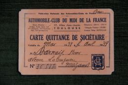 Carte De Membre De L'Automobile Club Du Midi De La France , Siège à TOULOUSE, 17 Allée Jean Jaurès, 1939 - Cartes De Visite