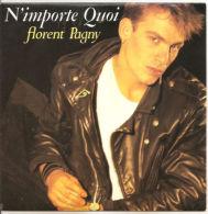 "Florent Pagny  N'Importe Quoit  7""  1987 NM/NM - Disco, Pop"