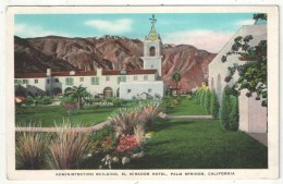 Administration Building, El Mirador Hotel, Palm Springs, California - Palm Springs