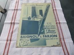PLAQUE PUBLICITAIRE EN TÔLE  BAIGNOL & FARJON, CRAYONS METALLIQUES 1er MARQUE TRES RARE, VOIR SCANS - Otros