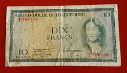 GRAND DUCHE DE LUXEMBOURG DIX FRANCS  Voir Les 2 Photos - Luxembourg