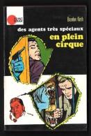 Coll. POINT ROUGE N°2 : Des Agents Très Spéciaux : En Plein Cirque - Hachette 1972 - Hachette - Point Rouge