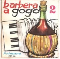"""BARBERA A GOGO' 2 NM/NM 7"""" - Country & Folk"""