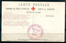 """Croix-Rouge Française - Association Des Dames Françaises - L'Ange Du Blessé """"Service De La Gare - LIBOURNE"""" - Croix-Rouge"""