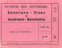 """05998 """"BIGLIETTO FUNIVIE DEL SESTRIERE - TRATTA SESTRIERE - SISES O BANCHETTA - FESTIVO INVERNALE  - ANNI '50"""" ORIGINALE - Biglietti Di Trasporto"""