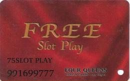 Four Queens Casino Las Vegas, NV - $75 Slot Play Card - ACC Over Mag Stripe - Casino Cards