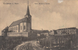 Hochheim A. Main - Kath. Kirche U. Schule - Hochheim A. Main