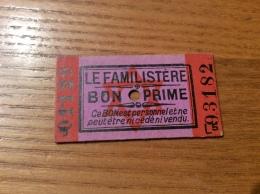Ticket BON PRIME LE FAMILISTÈRE (occupation, Rationnement, Destiné Aux Familles Juives) Années 39 45 Type L5 - Documenti Storici