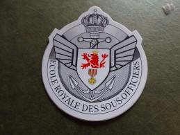 Autocollant -école Royale Des Sous-officiers ( Dinant) - Militaria