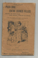 Recueil De Monologues Pour Jeunes Filles Et Fillettes , POUR DIRE ENTRE JEUNES FILLES , 4 Scans ,  Frais Fr :1.95€ - Poetry