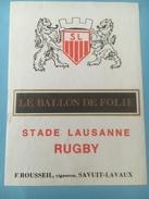 1353 - Suisse Vaud Rugby Le Ballon De Folie Stade Lausanne - Etiquettes